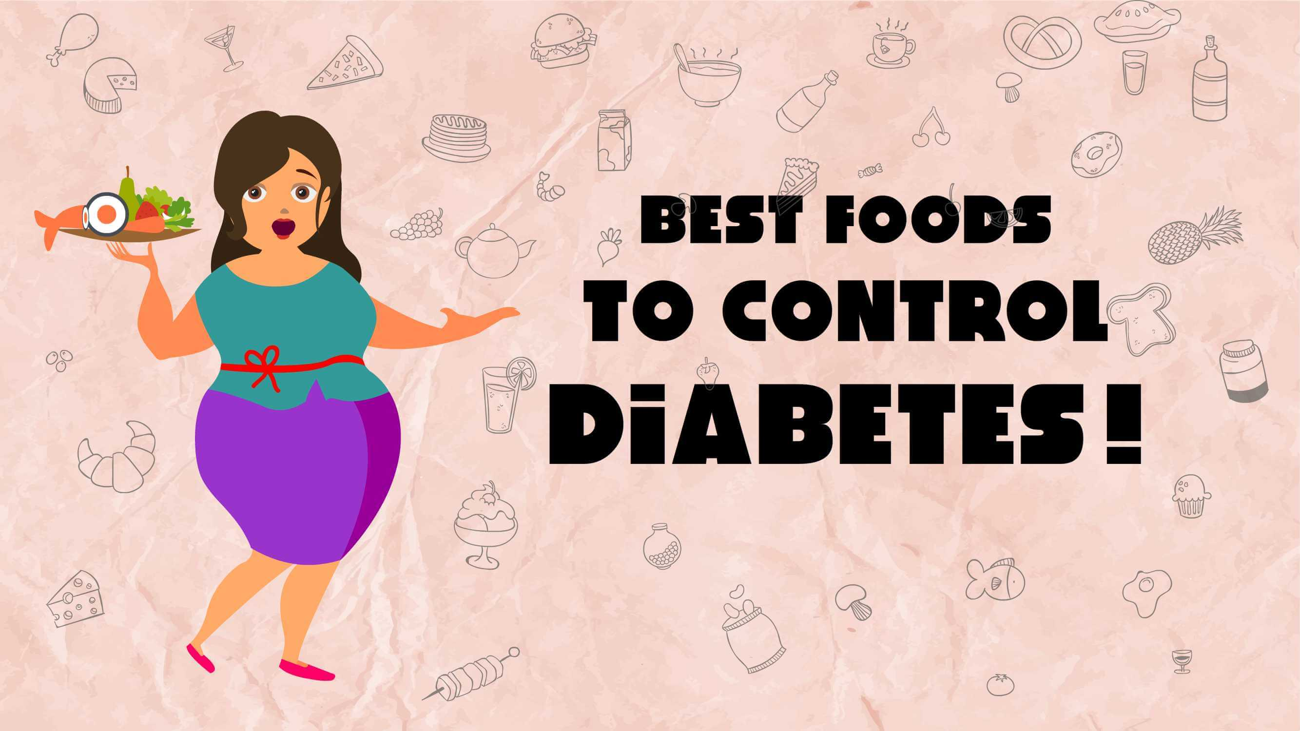 Best Foods to control diabetes