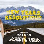 unique-ways-to-achieve-your-new-years-resolutions