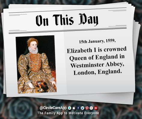 15-january-Elizabeth-I-is-crowned-Queen-this-day-on-history