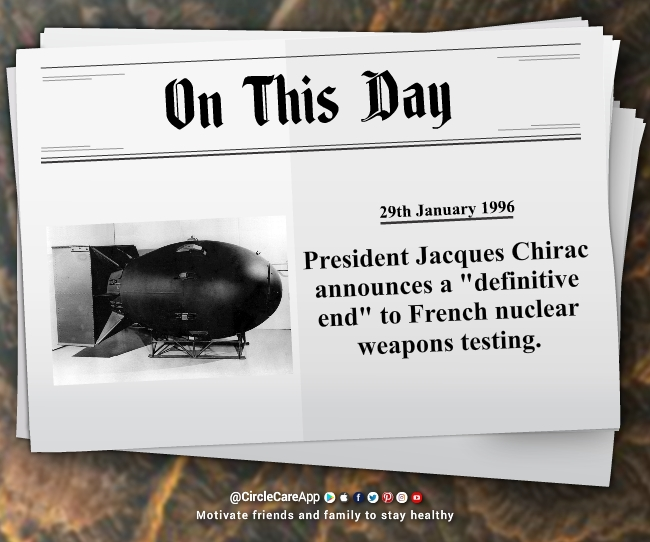 29-january-President-Jacques-Chirac-definitive-end-of-frenchneuclear-testing