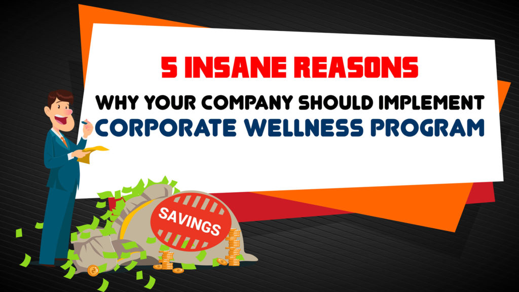 infogrpahic-5-insane-reasons-company-implement-corporate-wellness-program