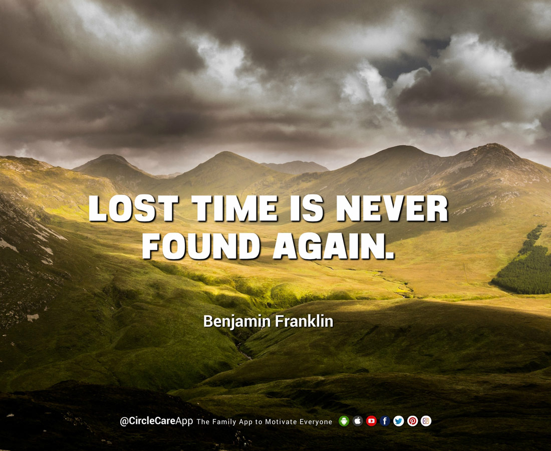 Lost-Time-Is-Never-Found-Again-Benjamin-Franklin