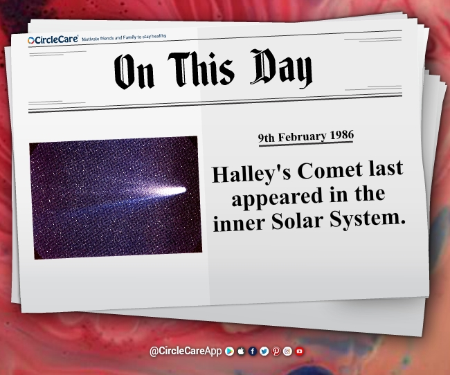 9-february-Halley's-Comet-last-appeared-on-this-day