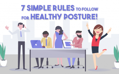 Seven simple rules to follow for healthy posture!