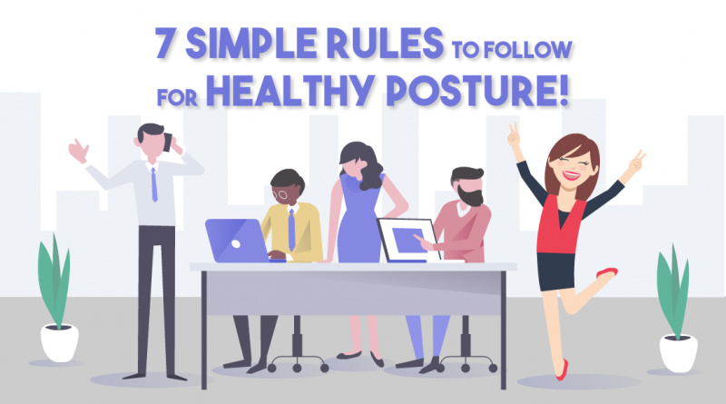 seven-simple-rules-follow-healthy-posture-circlecare