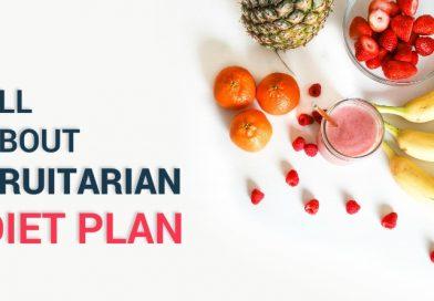 All-About-Fruitarian-Diet-Plan
