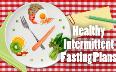 Healthy Intermittent Fasting Plans for Weight loss