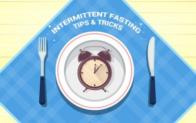 Top Tips & Tricks on Intermittent Fasting for Weight Loss