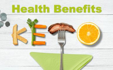 Ketogenic Diet – Health Benefits