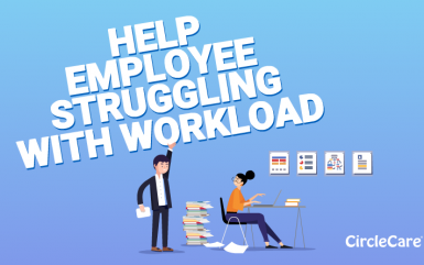 Six ways to help employees struggling with the workload