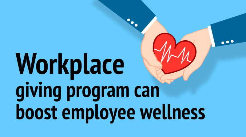 Workplace-giving-program-can-boost-employee-wellness