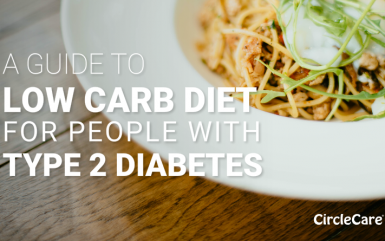 A Guide to low carb diet for people with Type 2 Diabetes