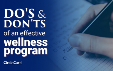 Do's and don'ts of an effective wellness program