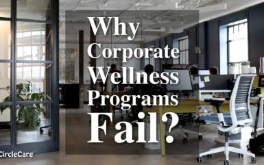 Why Corporate Wellness Programs Fail?