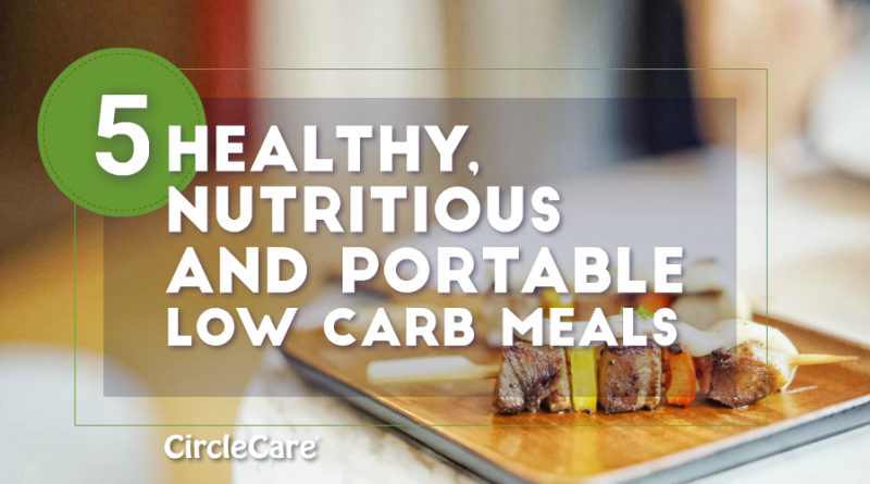 5-Healthy-Nutritious-And-Portable-Low-Carb-Meals-circlecare