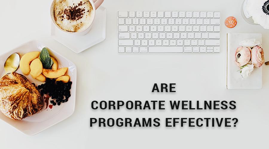 Are-corporate-wellness-programs-effective