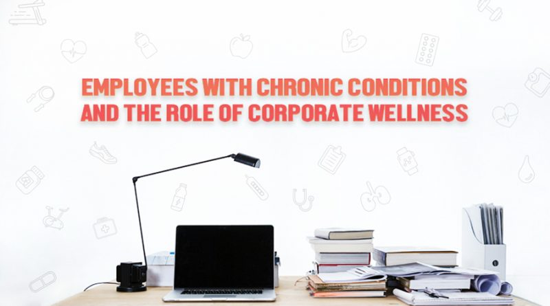 Employees-with-Chronic-Conditions-and-the-Role-of-Corporate-Wellness