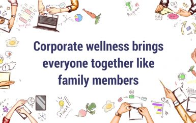 Corporate wellness program brings everyone together like family members