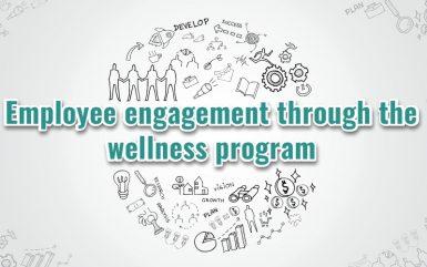 Employee engagement through the corporate wellness program