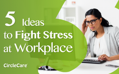Five Ideas to Fight Stress at Workplace
