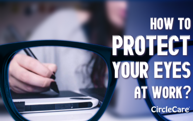 How To Protect Your Eyes At Work?