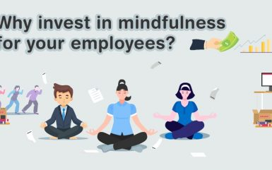 Why invest in mindfulness for your employees?