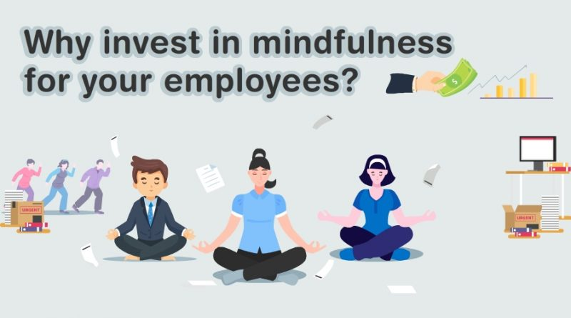 Why-invest-in-mindfulness-for-your-employees-circlecare