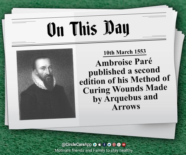 10-march-Ambroise-Paré-published-a-second-edition-book