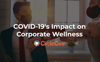 COVID-19's Impact on Corporate Wellness